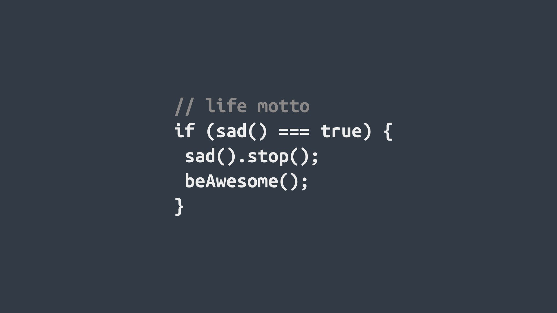 1000 Images About Programming Quotes On Pinterest: If Sad, Be Awesome Full HD Wallpaper And Background Image