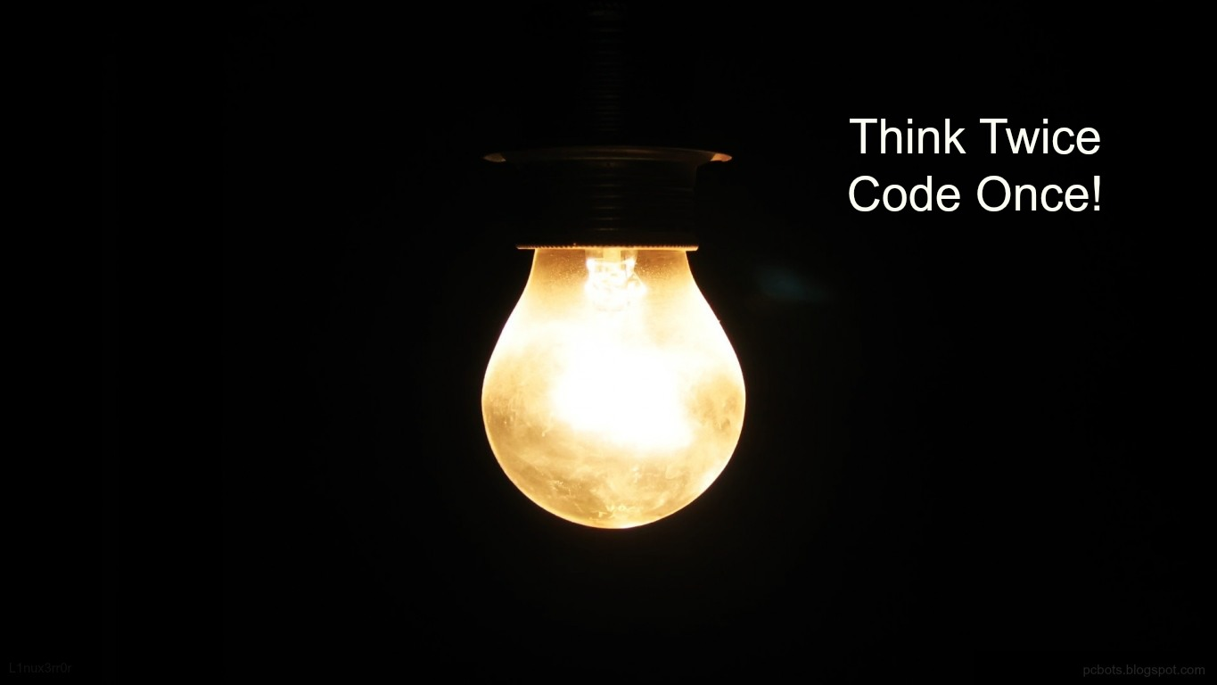 Think Twice, Code Once By L1nux3rr0r Wallpaper and ...