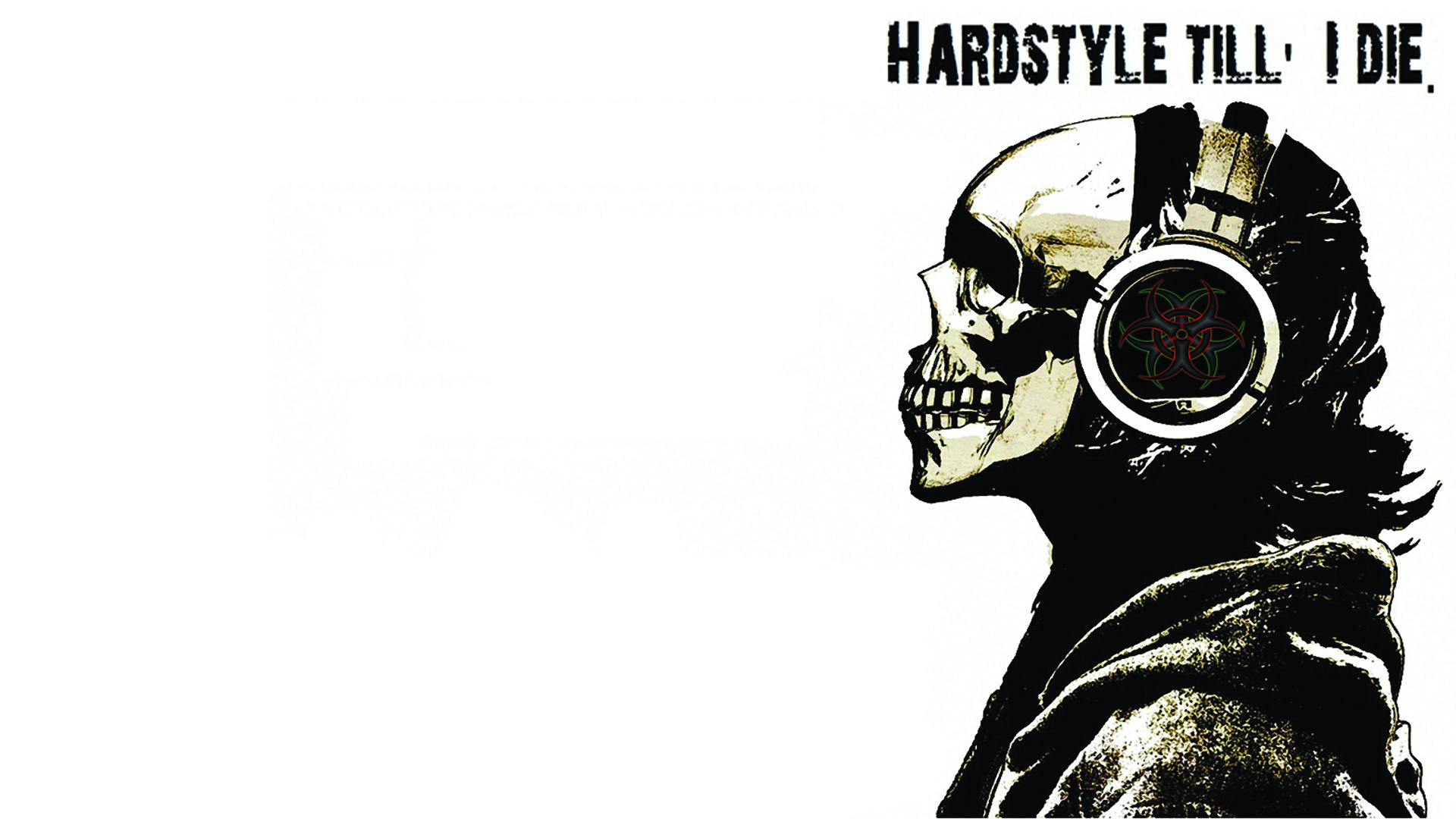 Hardstyle Till I Die Full HD Wallpaper and Background ...
